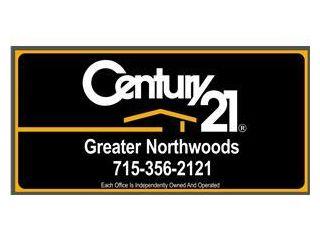 CENTURY 21 Greater Northwoods