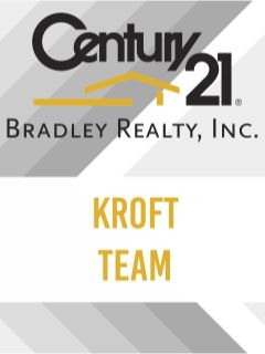 Kroft Team of CENTURY 21 Bradley Realty, Inc.