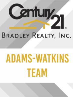 Adams-Watkins Team of CENTURY 21 Bradley Realty, Inc.